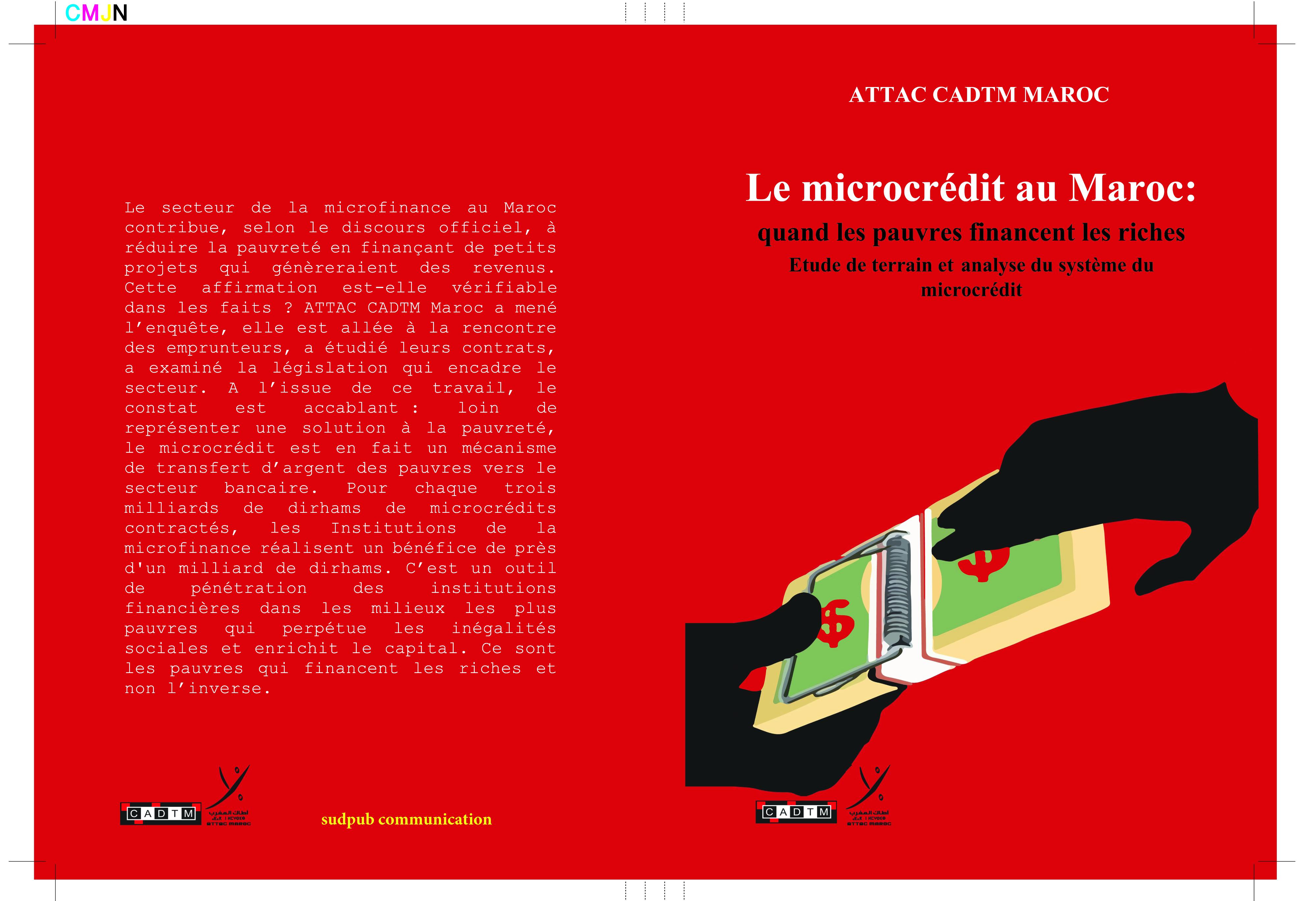 Le microcrédit au Maroc : quand les pauvres financent les riches Etude de terrain et analyse du système du microcrédit